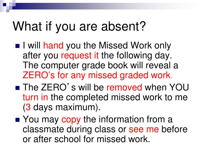 What if you are absent?