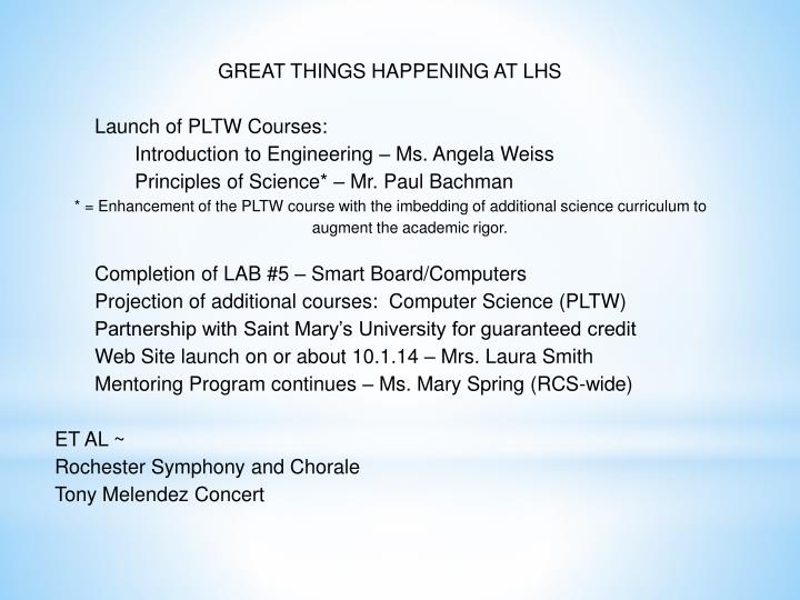 GREAT THINGS HAPPENING AT LHS