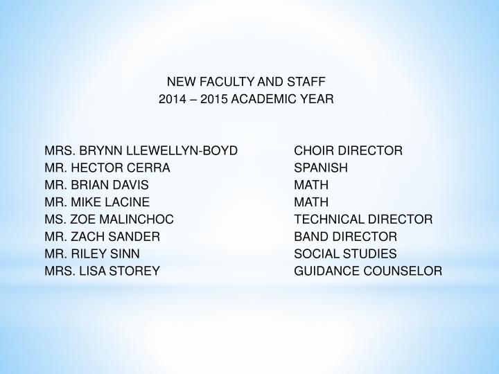 NEW FACULTY AND STAFF