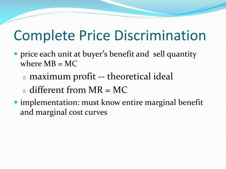 Complete Price Discrimination