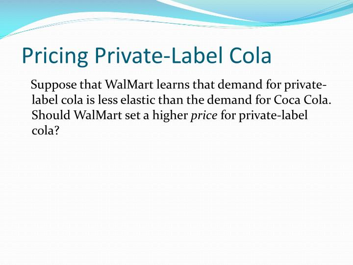 Pricing Private-Label Cola