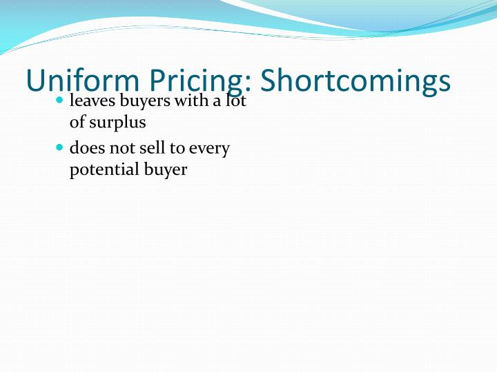 Uniform Pricing: Shortcomings