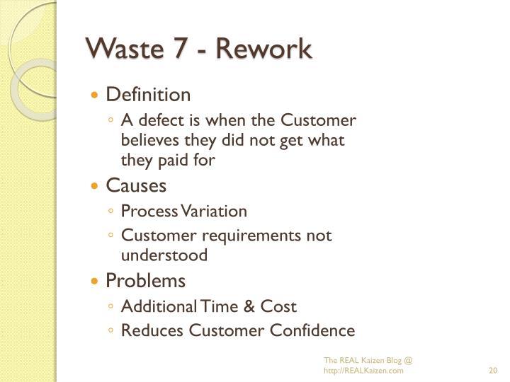 Waste 7 - Rework
