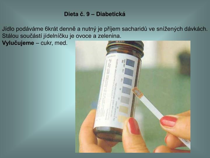 Dieta č. 9 – Diabetická