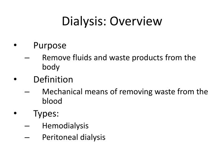 Dialysis: Overview