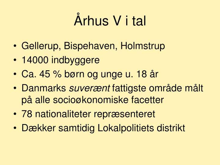 Århus V i tal