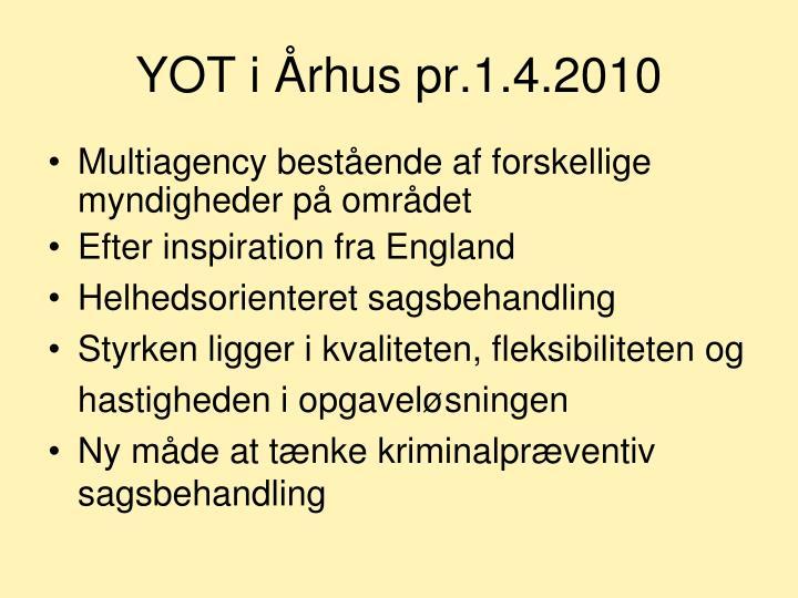 YOT i Århus pr.1.4.2010