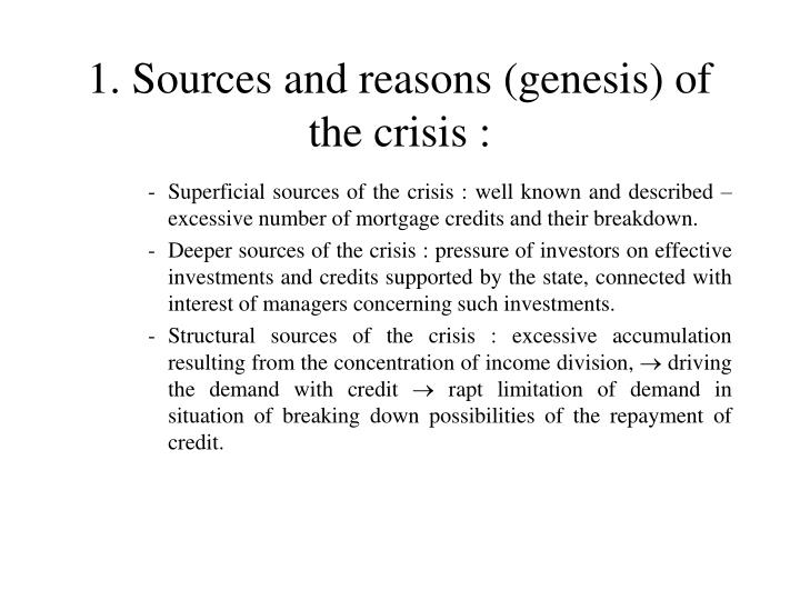 1 sources and reasons genesis of the crisis