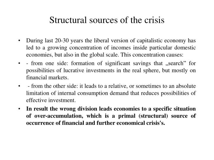 Structural sources of the crisis