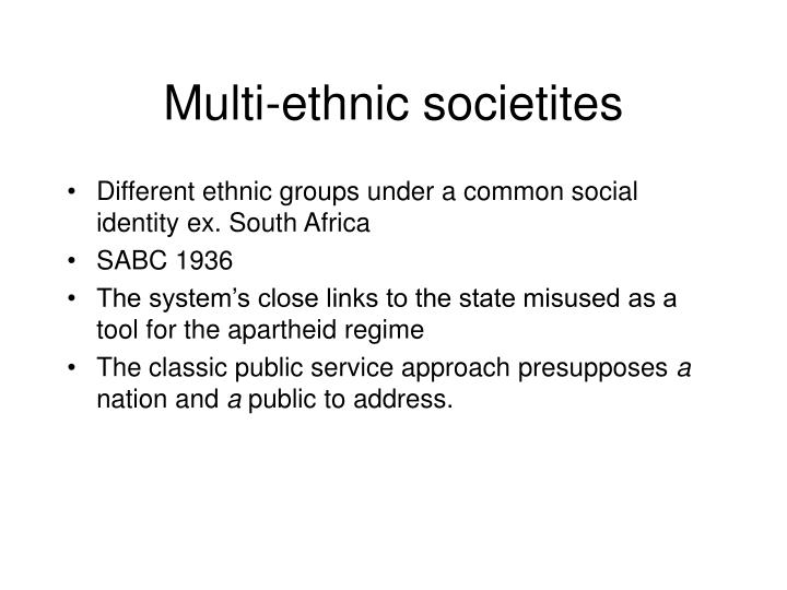 Multi-ethnic societites