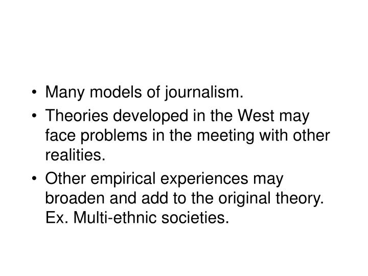Many models of journalism.
