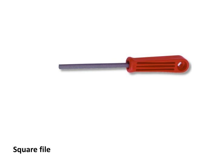 Square file