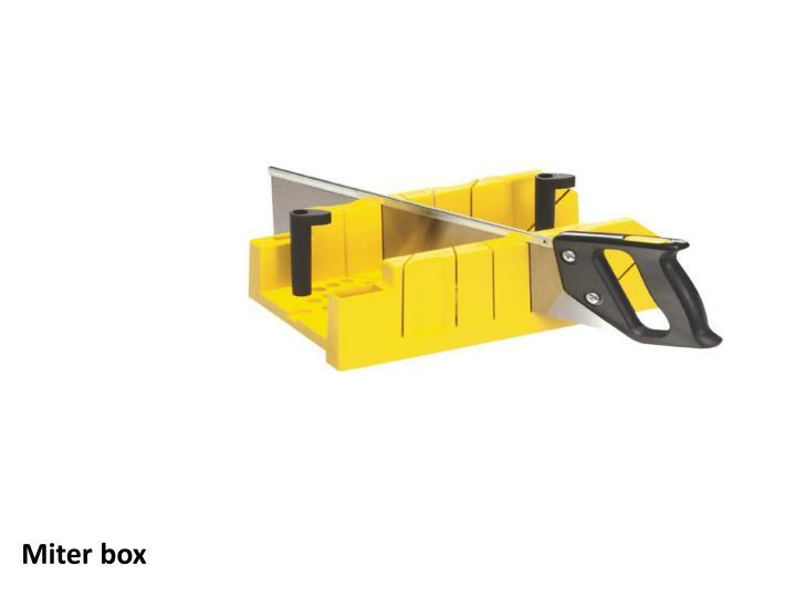 Miter box