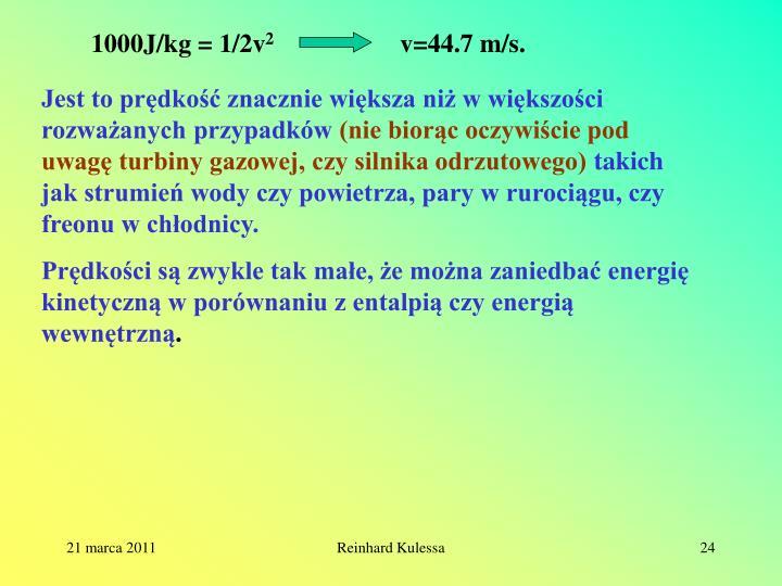 1000J/kg = 1/2v