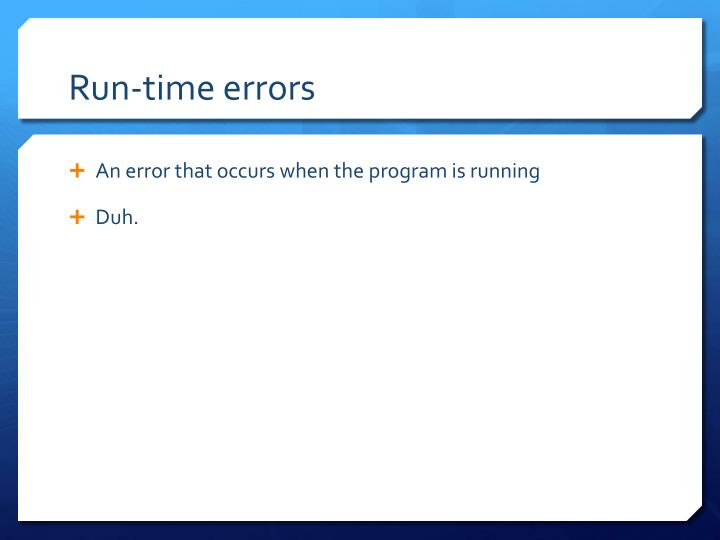Run-time errors