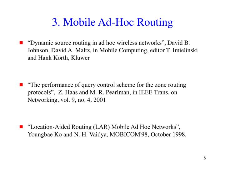 3. Mobile Ad-Hoc Routing