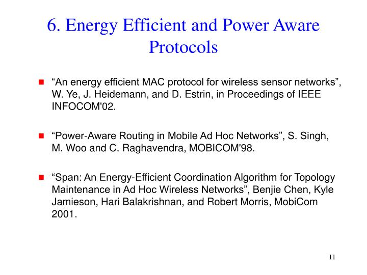 6. Energy Efficient and Power Aware Protocols