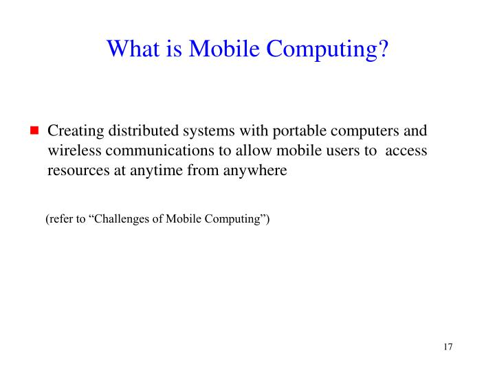 What is Mobile Computing?