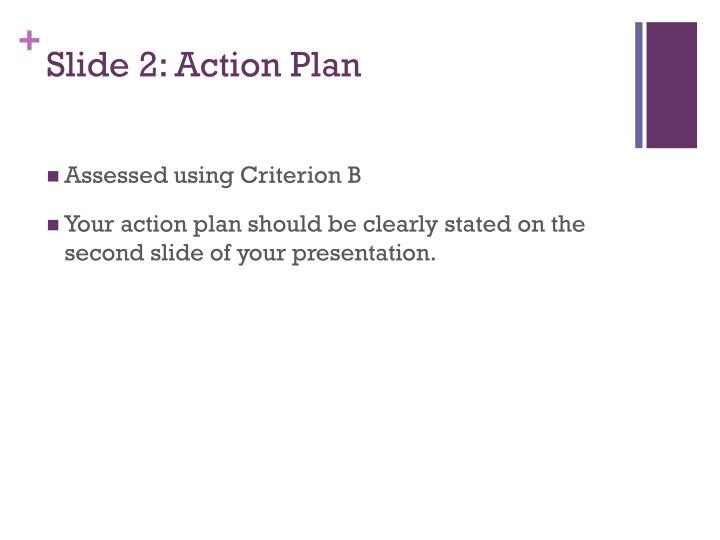 Slide 2: Action Plan