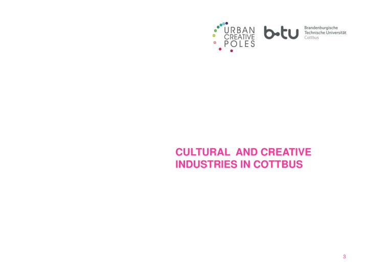 CULTURAL  AND CREATIVE INDUSTRIES IN COTTBUS