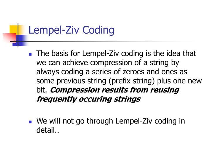 Lempel-Ziv Coding