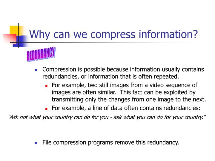 Why can we compress information?