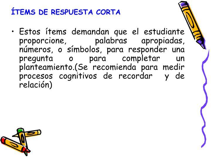 ÍTEMS DE RESPUESTA CORTA