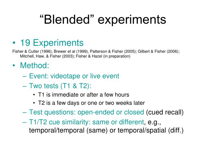 """Blended"" experiments"