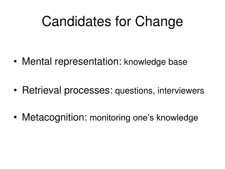 Candidates for Change