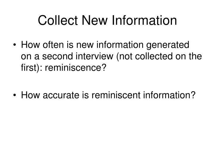 Collect New Information