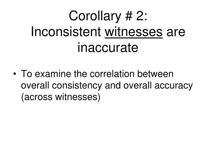 Corollary # 2: