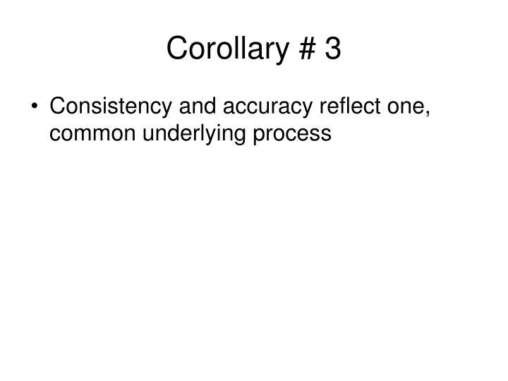 Corollary # 3