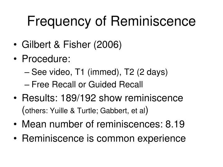 Frequency of Reminiscence