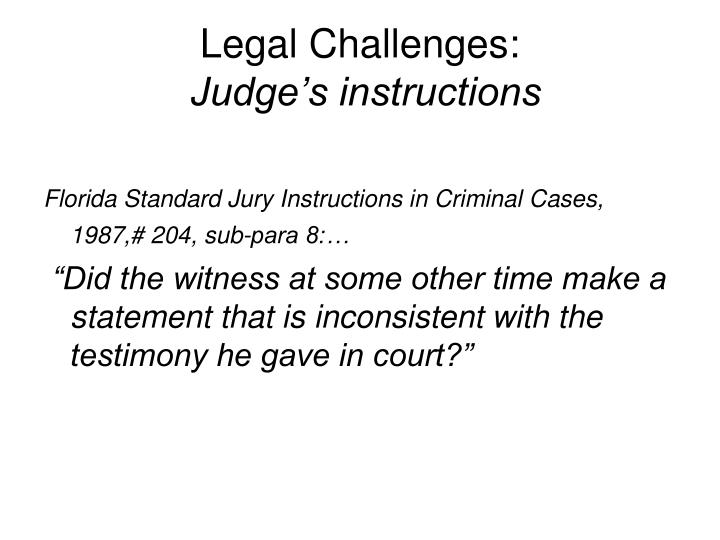 Legal challenges judge s instructions