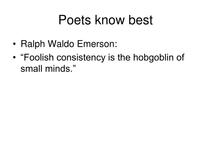 Poets know best