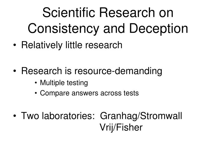 Scientific Research on Consistency and Deception