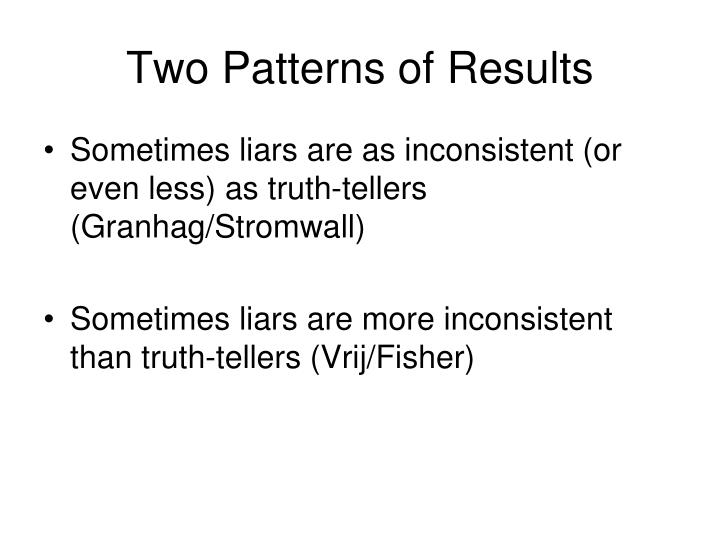 Two Patterns of Results