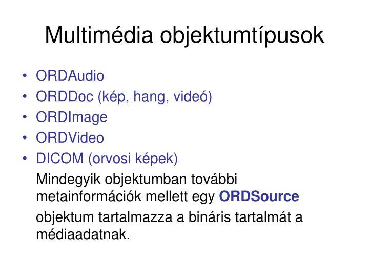 Multimédia objektumtípusok