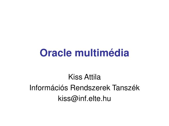 Oracle multim dia