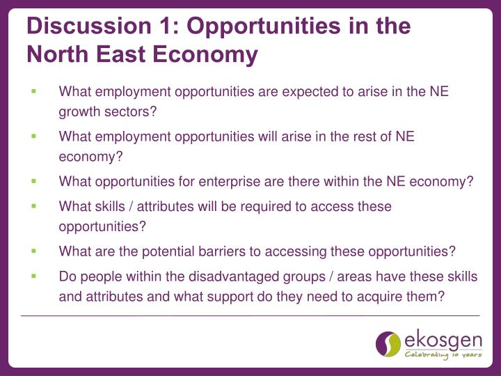 Discussion 1: Opportunities in the North East Economy
