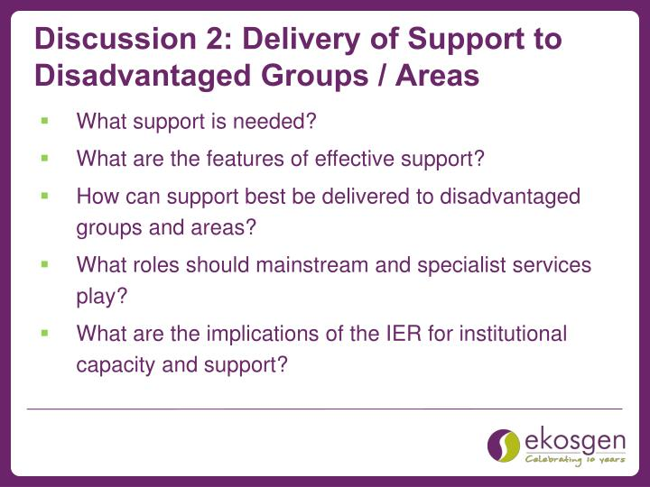 Discussion 2: Delivery of Support to Disadvantaged Groups / Areas