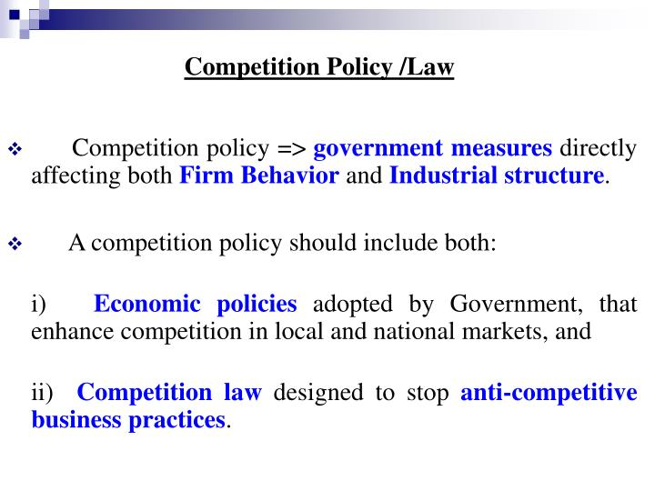 Competition Policy /Law