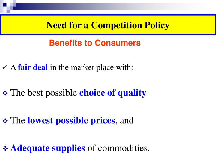 Need for a Competition Policy