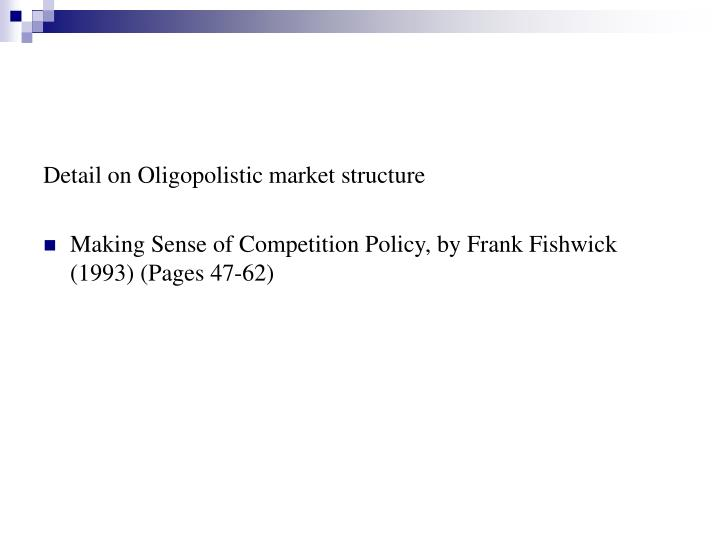 Detail on Oligopolistic market structure