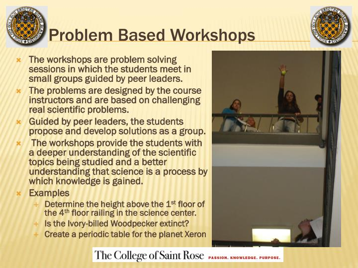Problem Based Workshops