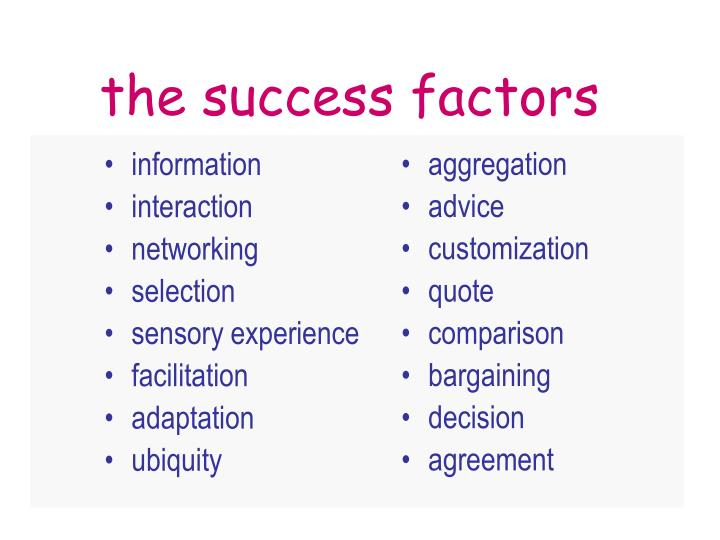 the success factors