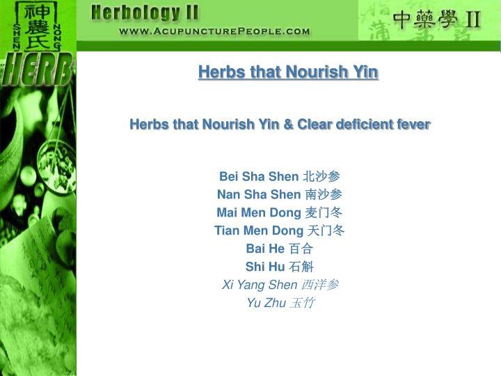 Herbs that Nourish Yin