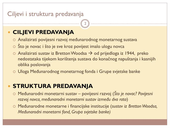 Ciljevi i struktura predavanja