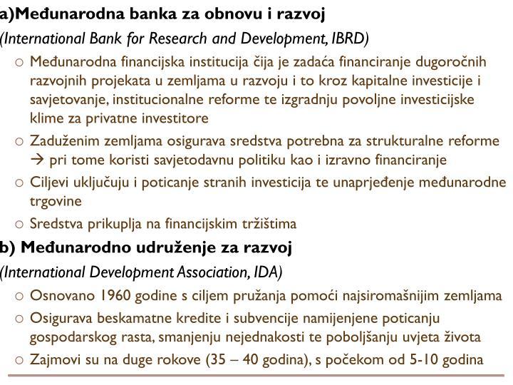 a)Međunarodna banka za obnovu i razvoj