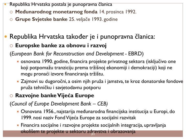 Republika Hrvatska postala je punopravna članica